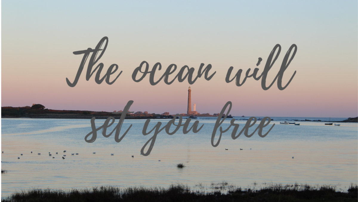 The ocean will set you free